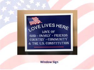 Love Lives Here In The USA - Show your love of US with this Window Sign