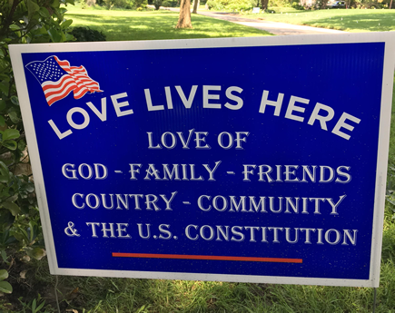 Patriotic Lawn Sign Love Lives Here